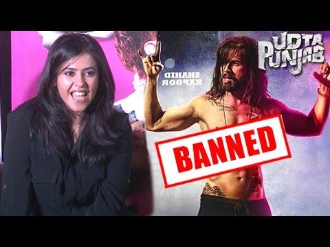 Ekta Kapoor's SHOCKING Reaction On Banning Of Her Film Udta Punjab
