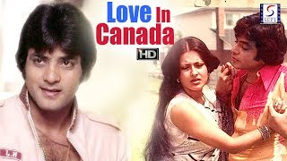 Love In Canada - Jeetendra, Maushmi Chatterji - Col Movie - HD