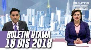 Buletin Utama TV3 Jam 8 Malam (19 Disember 2018)