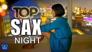 Smooth Jazz   Saxophone Instrumental Relaxing  Summer Night Sax Chillout Top Music