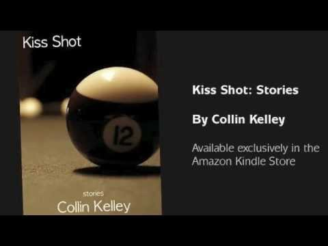 Kiss Shot: Stories