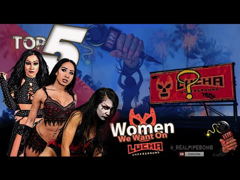 Top 5 Woman Wrestlers We Want on Lucha Underground