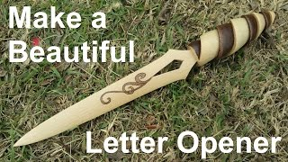Make A Simple Yet Beautiful Letter Opener