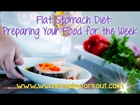 Flat Stomach Diet Plan for Women: Preparing Your Food, Food Prep for Weight Loss