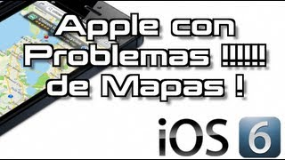Problemas iPhone 5 y iOS6 !!!!!!!! Noticias de Ultima Hora !