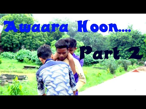 Awaara Hoon.. Part 2 ||Allahabad || Fun and Action