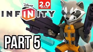 Disney Infinity 2.0 Marvel Super Heroes Gameplay Walkthrough - Part 5 - GUARDIANS OF THE GALAXY!!