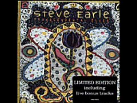 Steve Earle - I Dont Wanna Lose You Yet