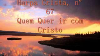Vídeo 491 de Harpa Cristã