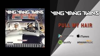 Watch Ying Yang Twins Pull My Hair video