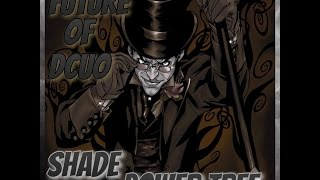 Future Of DCUO: Shade Powers!