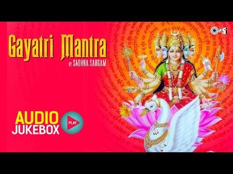 Gayatri Mantra Non Stop - Om Bhur Bhuva Swaha | Sadhana Sargam, Alka Yagnik, Babul Supriyo