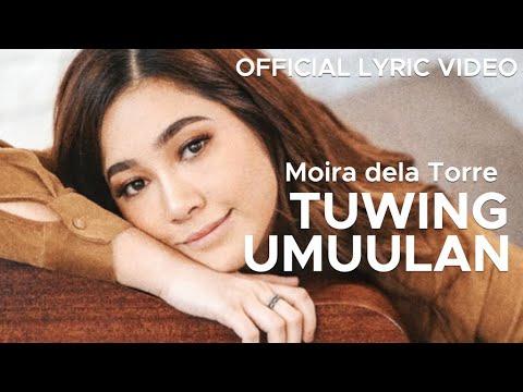 TUWING UMUULAN by Moira dela Torre (Official Lyric Video)