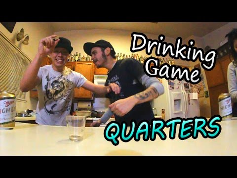 Drinking Games W/ Ritchie: Quarters!
