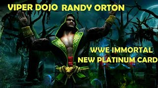 VIPER DOJO RANDY ORTON. NEW PLATINUM CARD WWE IMMORTAL. SIGNATURE AND FINISHER GAMEPLAY