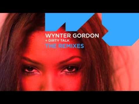 Wynter Gordon - Dirty Talk (laidback Luke Remix) video
