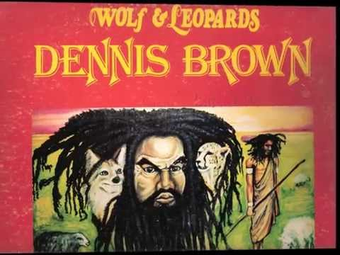 Dennis Brown –  Wolf & Leopards  ( full album)  Weed Beat records 1977 Classic Roots