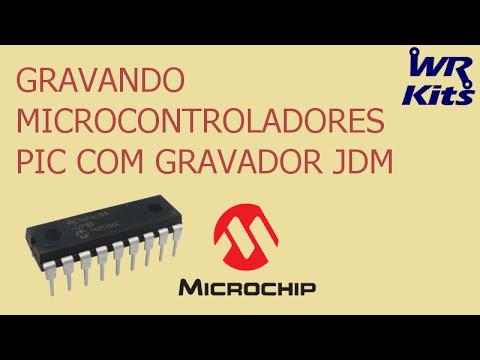 GRAVANDO MICROCONTROLADORES PIC (GRAVADOR JDM)