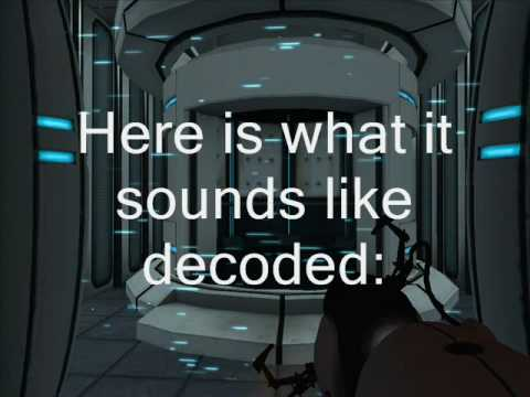 Portal - GLaDOS in Chamber 10 decoded!!!