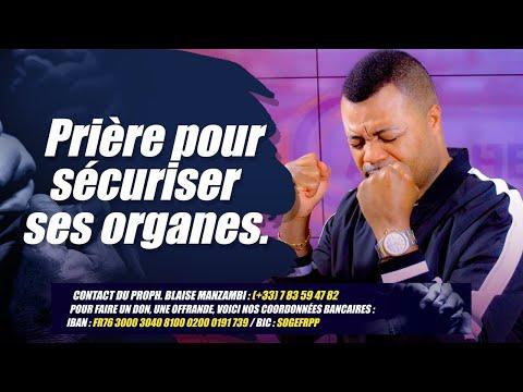PRIERE POUR SECURISER SES ORGANES # Prophète Blaise Manzambi #CASARHEMA
