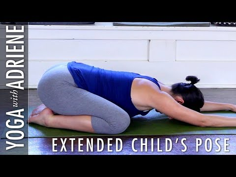 Extended Child's Pose - Yoga With Adriene