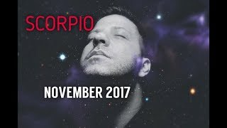 SCORPIO November 2017 Horoscope Tarot - AMAZING OPPORTUNITY | Transformation | Success & Love