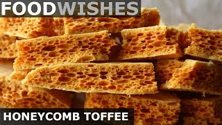 Honeycomb Toffee - Homemade Sponge Candy - Food Wishes