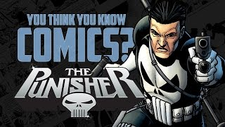 Punisher - You Think You Know Comics?