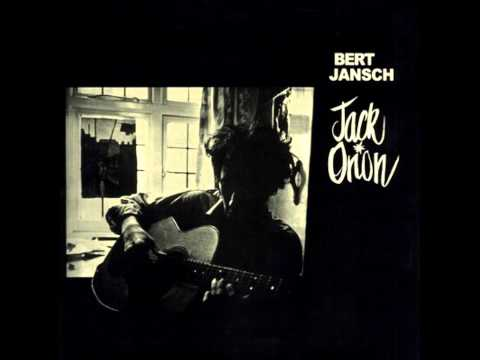 Bert Jansch - The First Time Ever I Saw Your Face