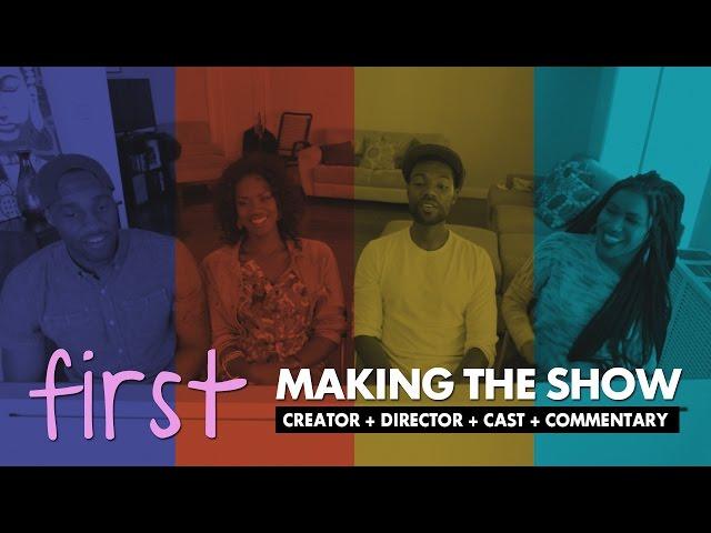 FIRST | Cast Commentary [Bonus]