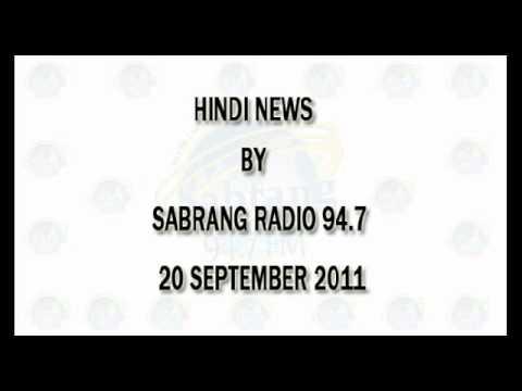 Sabrang Radio 94.7 Hindi News - 20 SEP 2011.flv