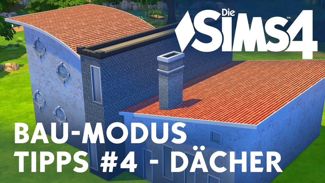 Die Sims 4 Bau-Modus Tipps #4 - Dächer - YouTube
