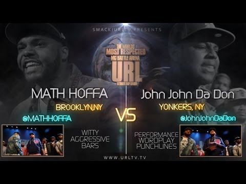 SMACK/ URL PRESENTS MATH HOFFA vs JOHN JOHN DA DON Music Videos