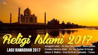 Download Lagu LAGU RAMADHAN 2017 - LAGU RELIGI ISLAM TERBAIK Gratis STAFABAND