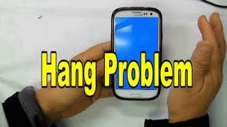 How To Solve Hanging Problem Smartphone (Android)