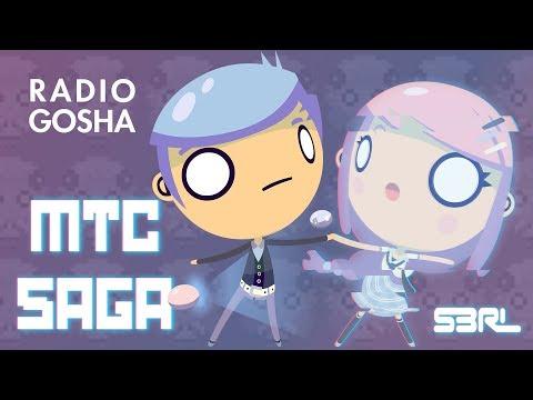 MTC Saga - S3RL & Radio Gosha