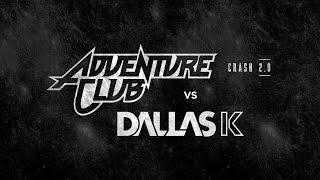 Adventure Club Vs Dallask Crash 2 0 Official Edclv 2015 Anthem