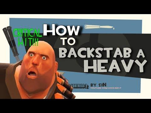 Как сделать бэкстаб с лесницы или же триплстаб tf2 гайд