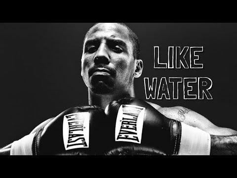 Andre Ward: Like Water