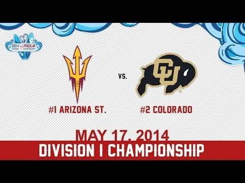 2014 MCLA National Championships: Championship: #1 Arizona St v #2 Colorado