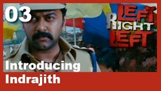 Left Right Left - Left Right Left Clip 3 | Introducing Indrajith