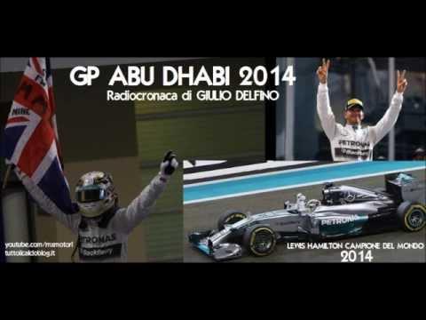 Gp ABU DHABI 2014 - Radiocronaca di Giulio Delfino - HAMILTON CAMPIONE DEL MONDO 2014 (Radio Rai)