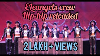 HIP HOP RELOADED  BY ELEANGELS CREW 2016