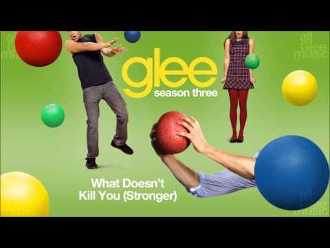 What Doesn't Kill You (Stronger)   Glee [HD FULL STUDIO]