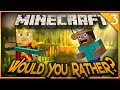 Minecraft Would You Rather! OP Prison Survival! (Interactive Series)