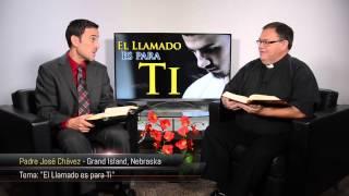 TV En Fuego   #43 Padre Jose Chavez   El Llamado es para Ti
