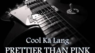 Watch Prettier Than Pink Cool Ka Lang video