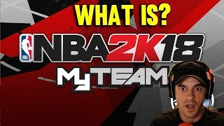 WHAT IS NBA2k18 MyTEAM - THE START OF A LEGEND #1