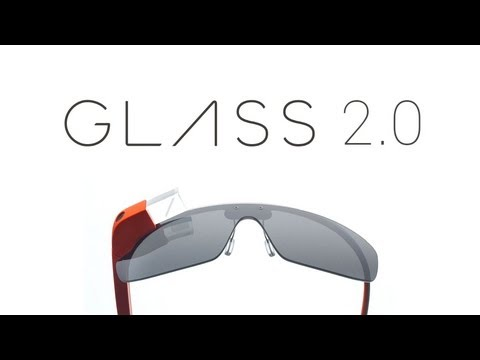 Google Glass 2.0 - Updates!