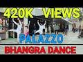 Palazzo Song Kulwinder Billa Bhangra & Shivjot  | Dance Choreographed by Arvin |
